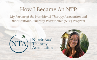 Review of the NTA's Nutritional Therapy Practitioner (NTP) Certification Program
